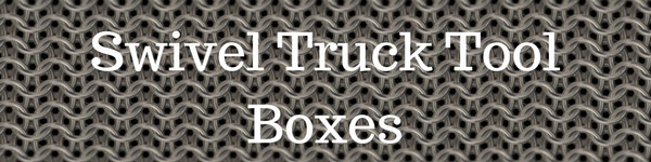 Swivel Truck Tool Boxes